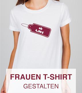 Frauen T-Shirts gestalten