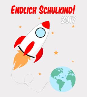 Endlich Schulkind Rakete 2017