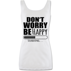 Damen Tank Top Don/'t Worry Be Happy schwarz